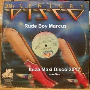 Rude Boy Marcus Maxi Disco Ibiza Live 2017
