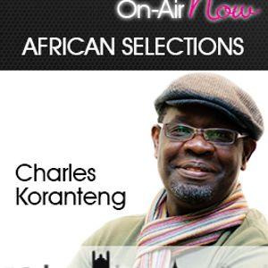 Charles Koranteng African Selections 041114
