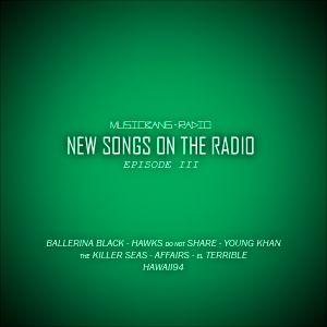 Musicbang Radio Show - New Songs On The Radio - Episode Three