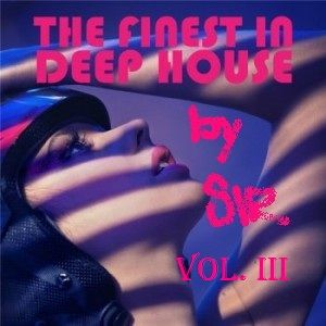 Finest of Deep House 2012 VOL.III