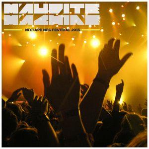 Maudite Machine mixtape #018 Festival Meg Montreal