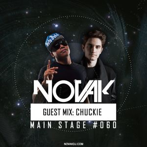 Novak – MAIN STAGE #060 (CHUCKIE Guest mix)
