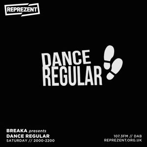 Breaka w/ Dance Regular   18th July 2020
