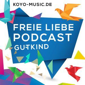 FREIE LIEBE - Podcast - GUTKIND