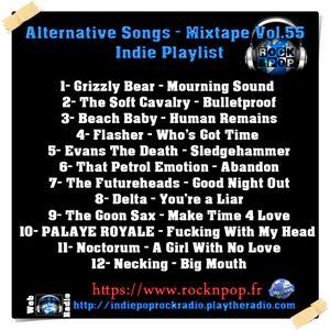 Alternative Songs- Mixtape Vol.55 / Indie Playlist