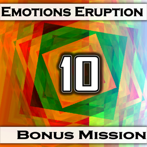 Emotions Eruption [Bonus Mission 10 'Nostalgia']