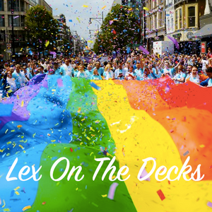 LEX RADIO MIX 4: LONDON PRIDE 2017!
