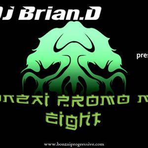 DJ Brian.D - Bonzai Promo Mix 8