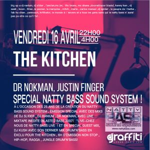 The kitchen #209 Special Natty-bass Sound System /25 ans .