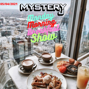 Monday Morning Breakfast Show 10 - @DJMYSTERYJ Radio