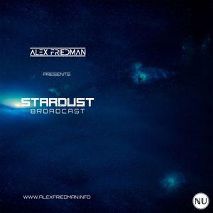 Alex Friedman - Stardust Broadcast 10