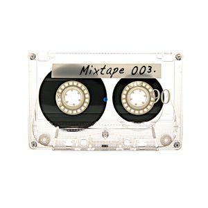 Mixtape 003.