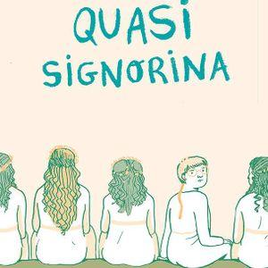Crisitina Portolano - Quasi signorina @ Cinema Lanteri 07/10/2016