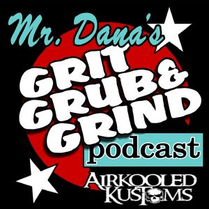 Mr. Dana's GRIT, GRUB & GRIND 08