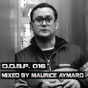 Digital Delight Barcelona Podcast 016 (Mixed by Maurice Aymard)