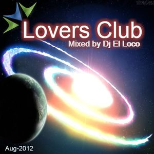 Lovers Club 2 - Aug-2012 - Mixed by Dj El Loco