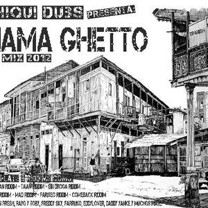 PANAMA GHETTO MixTape 2012 by Dj Chiqui Dubs