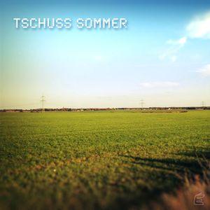 Tschuss Sommer