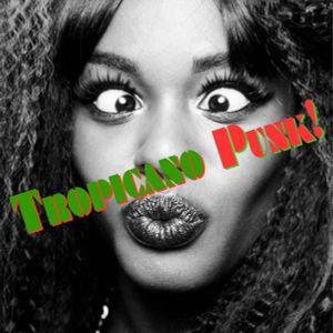 Tropicano Punk De Luxe