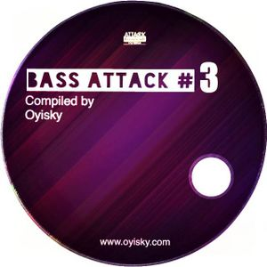 Oyi Sky - Bass Attack Vol. 3