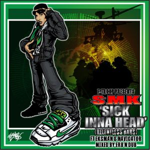'F Troop' - Presents SMK 'Sick inna Head' Feat: Eksman, Navigator & mixed by ErbNduB