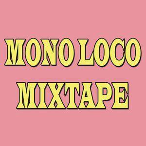 MonoLoco Mixtape ft. The Sisters of Reggae (31/08/2019)