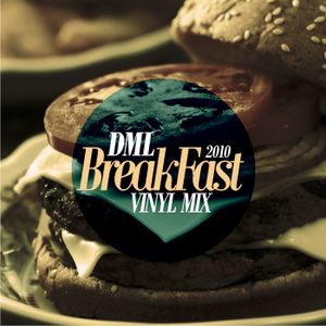 DML - BreakFast Vinyl mix 11.2o1o