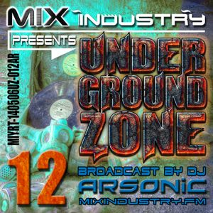 ► UNDERGRoUND ZoNE 12 [1991-1995] ► @ MIX INDUSTRY Radio