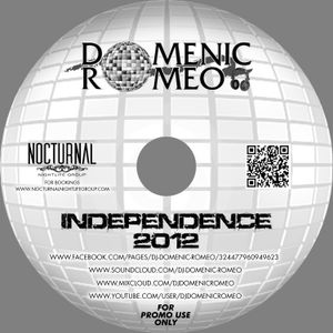 INDEPENDENCE 2012 (Live @ the Chelsea July 2012) - DJ Domenic Romeo