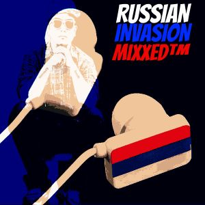 Russian Invasion Mix (The Best Of EDM)