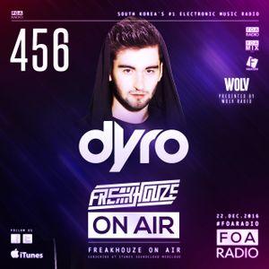 Freakhouze On Air 456 ● Dyro