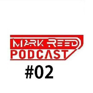 Mark Reed podcast #02 [house/tech-house mix]