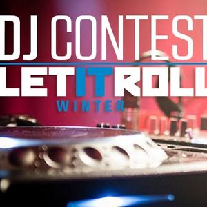 mankaF - Let It Roll Winter 2016 Contest Mix
