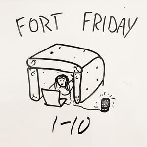 Fort Friday 1-10