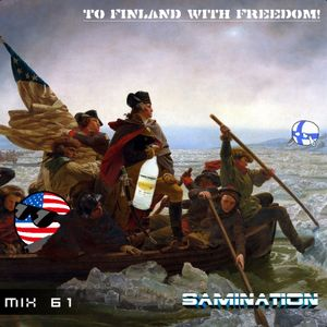 Mix 61 - To Finland with Freedom!