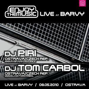 DJ Piri vs. DJ Tom Carbol - Live At Barvy (2010-05-08) (Enjoy The Music Set)