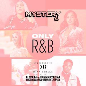 @DJMYSTERYJ - Only R&B