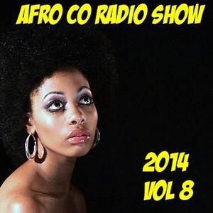 Afro Co Radio Show 2014 Vol 8