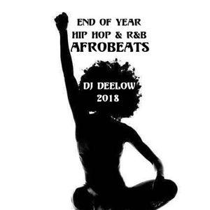 (ENDOFYEAR) HIP-HOP R&B TRAP AFROBEATS DJ-DEELOW