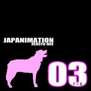 LIKE A JAPANIMATION-03