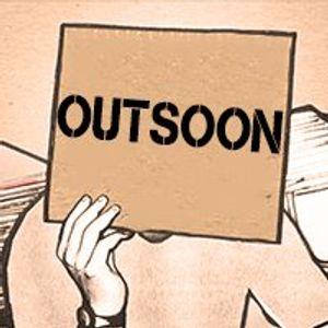 OutSoon on UMR WebRadio  ||  Rob Zile  ||  08.02.16