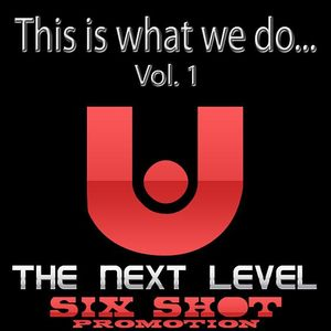 Six Shot Untouchablez - Vol 1 (This Is What We Do) With Drops 160kbps