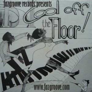 Cool of the floor Vol. 1