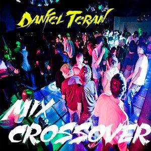 Mix Crossover Daniel Teran Serato Recording