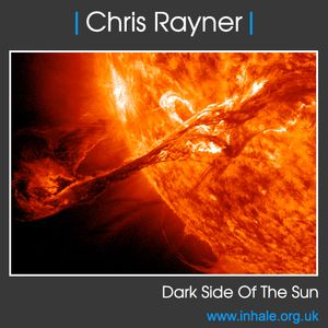 DJ Chris Rayner - Darkside of the Sun