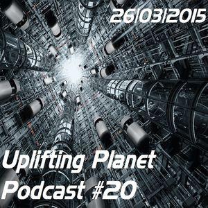 Anton Shuvalov - Uplifting Planet Podcast#20 (26.03.2015)