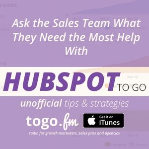 HTG #214 2016 Primer #4 – Ask Sales What They Most Need Help With