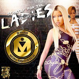 DJ Mario - Strictly For The Ladies Vol. II (R&B, Hip-Hop Dancehall Mixtape 2015)