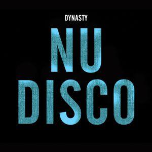 DYNASTY - NOVANATION NU DISCO Mix
