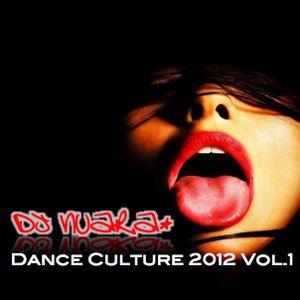 Dance Culture 2012 Vol.1